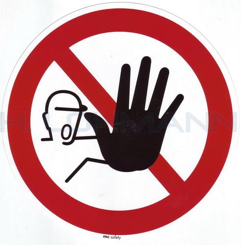 schild folie zutritt verboten 200 mm h lohmann schiffs und industriebedarf e k. Black Bedroom Furniture Sets. Home Design Ideas